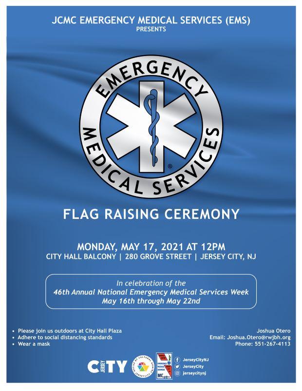 Emergency Medical Service Flag Raiing Flyer. Blue Background with a Medical Service emblem centered in upper portion of flyer. White wordage detailing event throughout.oug