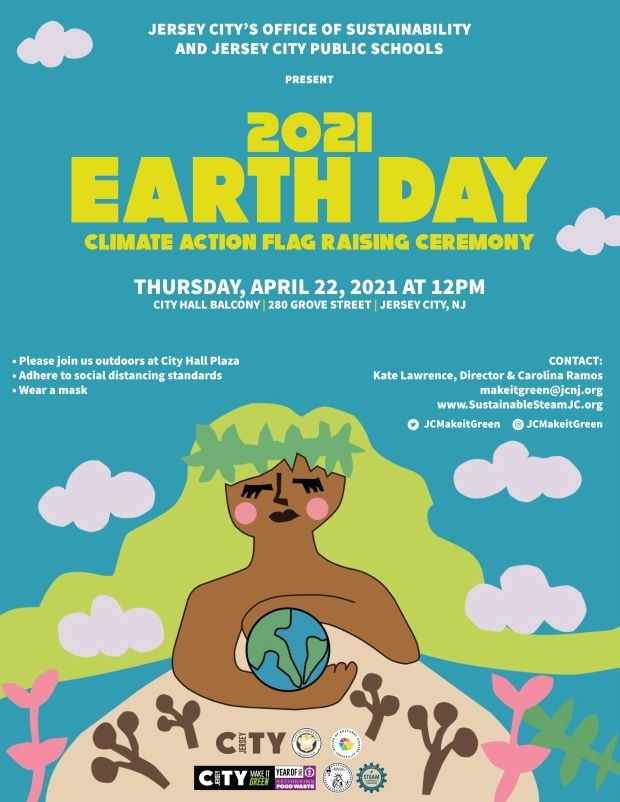 Earth Day Climate Action Flag Raising flyer. Mother Nature pictured with a wreath in her hair, hold a world globe. Teal background green accents Yellow and white wordage detailing event.