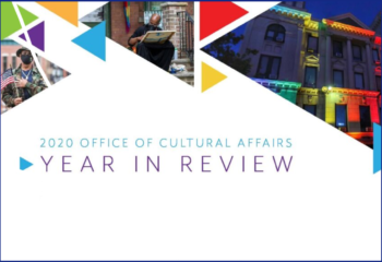 OFFICE OF CULTURAL AFFAIRS 2020 YEAR IN REVIEW
