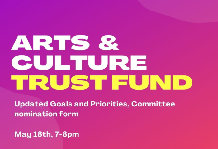 Art & Culture Trust Fund Fuchsia background White and yellow wordage and May 18 meeting details