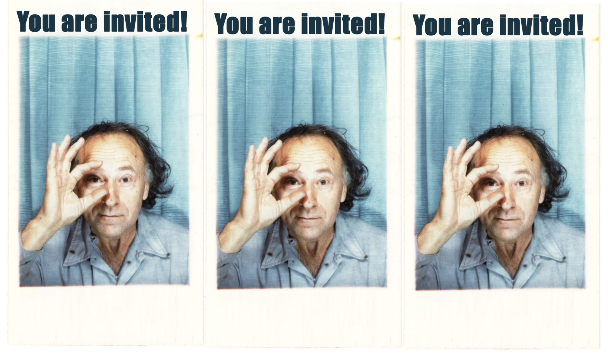 """3 side by side """"Photo Booth"""" type pics of Jones Mekas with the words """"You are Invited! as a caption over each one."""""""