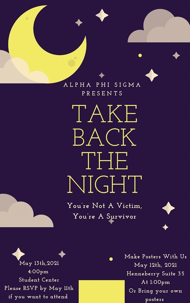 Take Back the Night flyer. Night sj=ky picture stars, crescent moon, clouds and wordage detailing event.